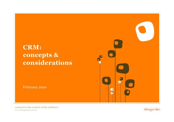 CRM:             concepts &             considerations               February 2010      content in the context of the audi...