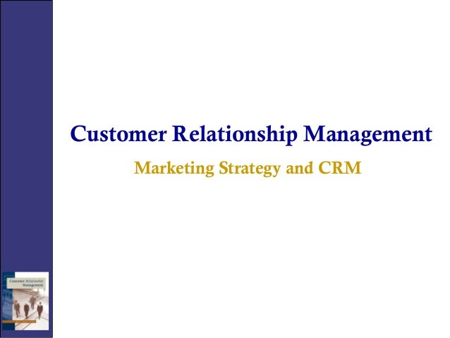 customer relationship management strategies Customer relationship management (crm) practices have traditionally included sales activities, marketing, customer care and even technical support however, these same organizations handle .