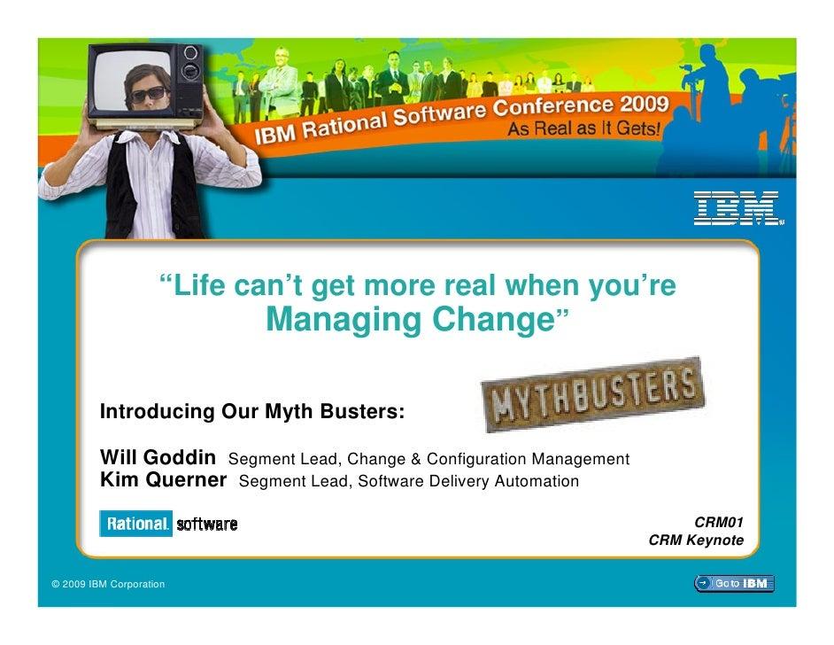 IBM Rational Software Conference 2009: Change & Release Management Track Keynote