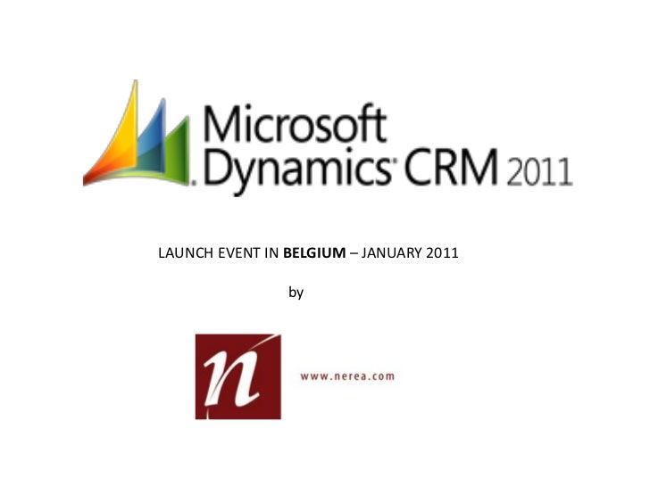 Microsoft Dynamics CRM 2011 Launch Event  in Belgium