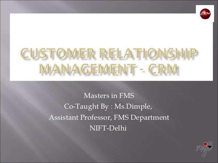 Masters in FMS Co-Taught By : Ms.Dimple,  Assistant Professor, FMS Department NIFT-Delhi