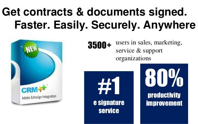 Get contracts & documents signed. Faster. Easily. Securely. Anywhere 80% productivity improvement #1 e signature service u...