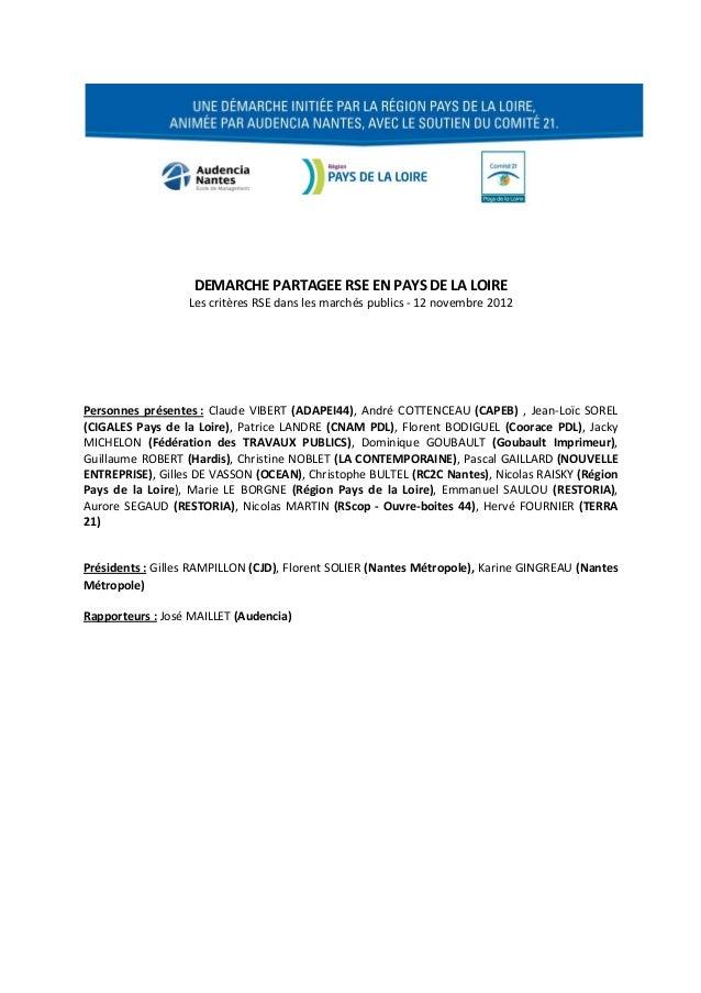 DEMARCHE PARTAGEE RSE EN PAYS DE LA LOIRE                  Les critères RSE dans les marchés publics - 12 novembre 2012Per...