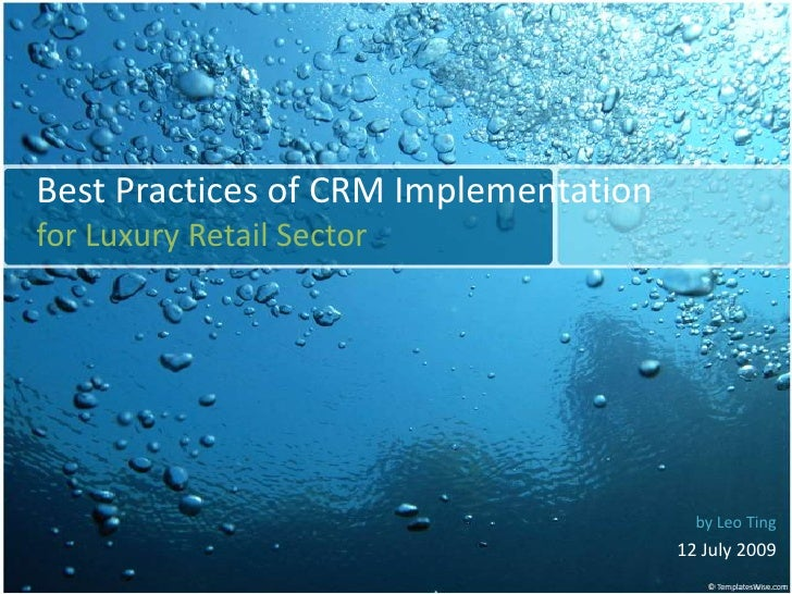 CRM Best Practices For Luxury Retail