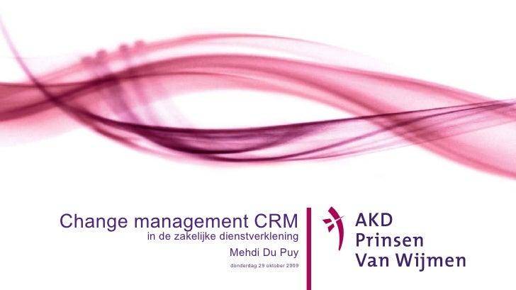 Change management CRM in de zakelijke dienstverklening Mehdi Du Puy