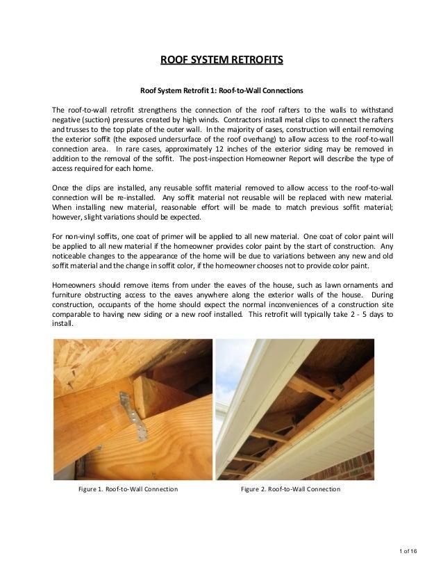 ROOF SYSTEM RETROFITS                            Roof System Retrofit 1: Roof-to-Wall ConnectionsThe roof-to-wall retrofit...