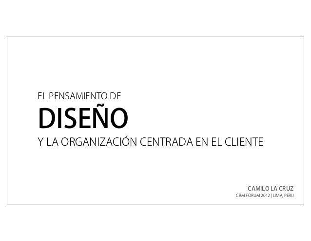 El Pensamiento de Diseño @ CRM Forum 2012