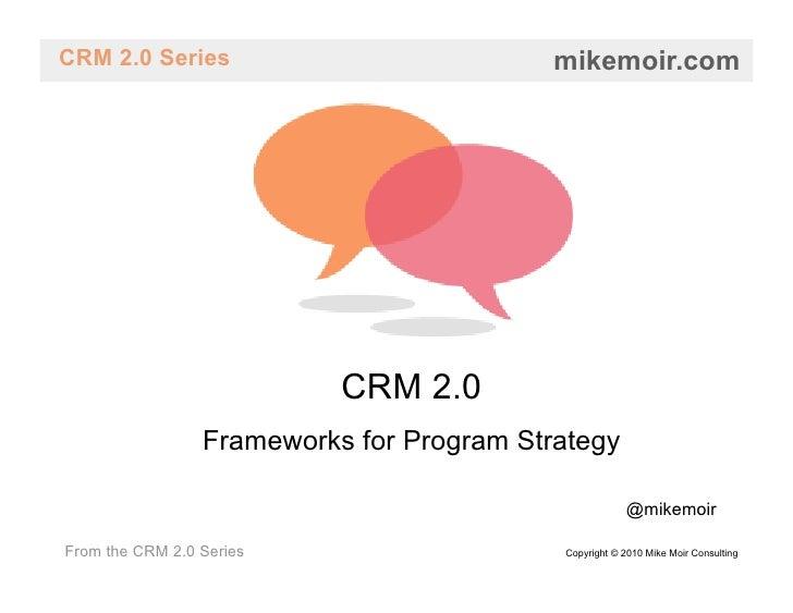 CRM 2.0 - Frameworks for Program Strategy