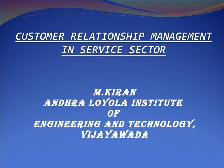 Crm in service sector kiran upload