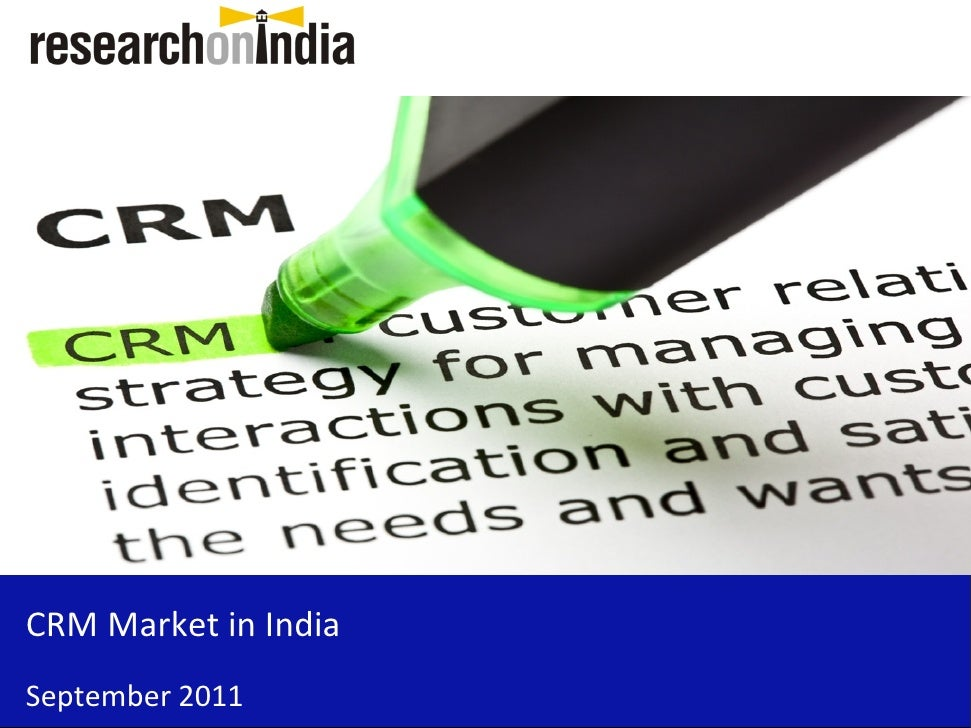 Market Research Report : CRM Market in India 2011