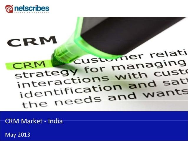 CRM Market IndiaCRMMarket‐ IndiaMay2013
