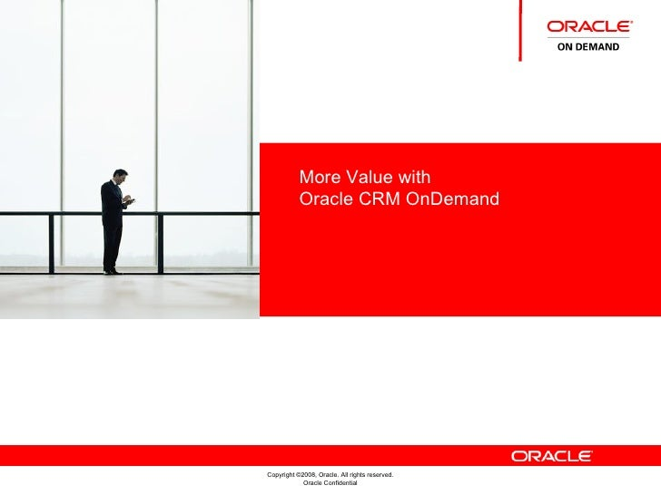 More Value with Oracle CRM OnDemand