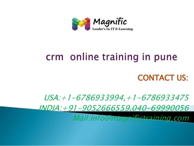 CONTACT US:  USA:+1-6786933994,+1-6786933475 INDIA:+91-9052666559,040-69990056 Mail:info@magnifictraining.com