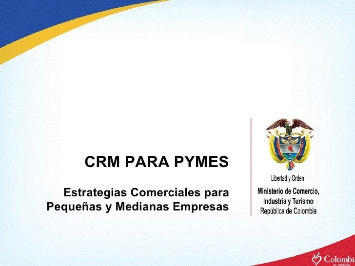 CRM PARA PYMES Estrategias Comerciales para Pequeñas y Medianas Empresas