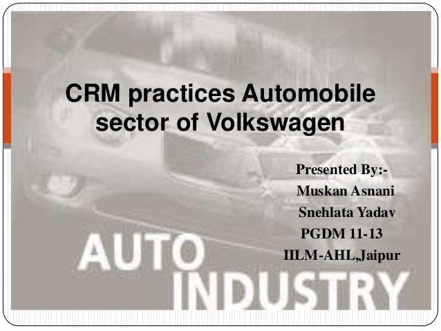 Crm practices automobile sector of volkswagen