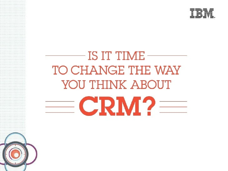 IBM Integrated Approach to CRM