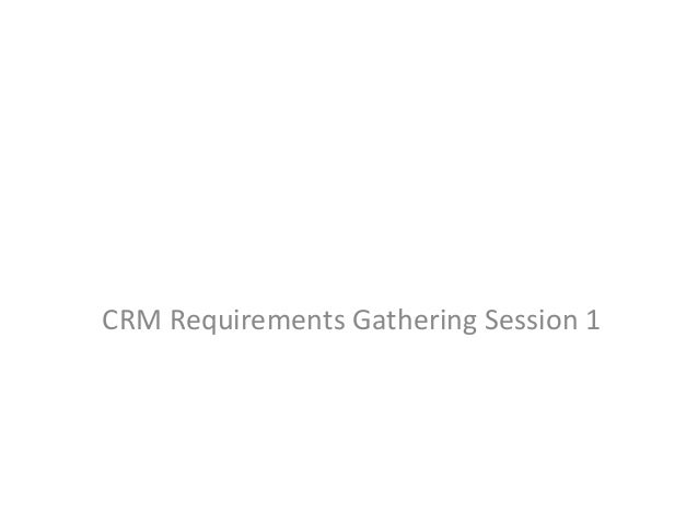 CRM Initial Requirements Gathering Workshop Pack