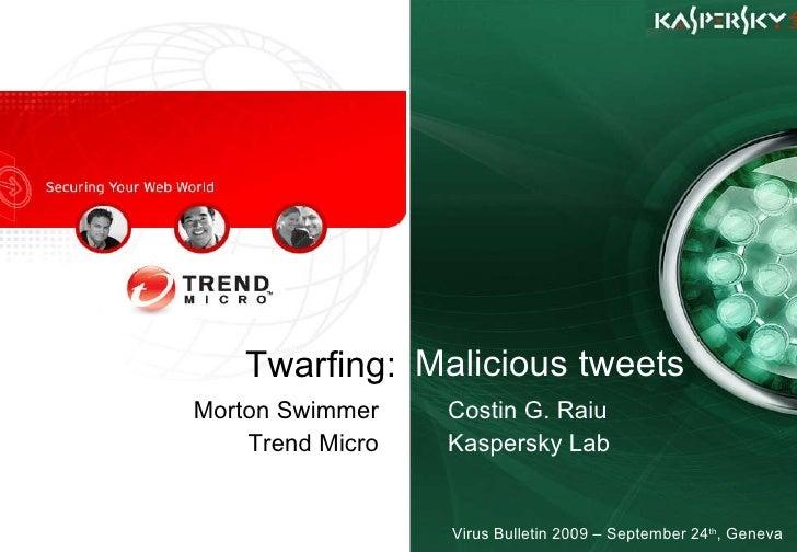 Twarfing: Malicious Tweets