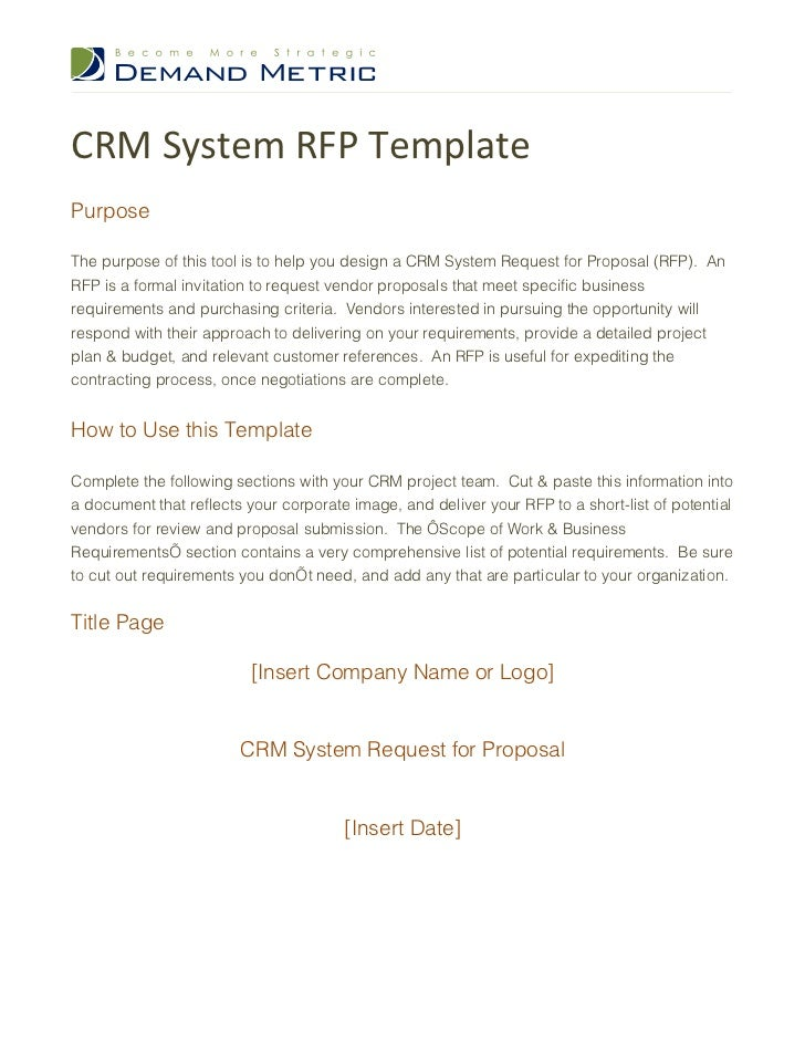 CRM System RFP TemplatePurposeThe purpose of this tool is to help you design a CRM System Request for Proposal (RFP). AnRF...
