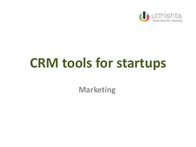 CRM tools for startups Marketing