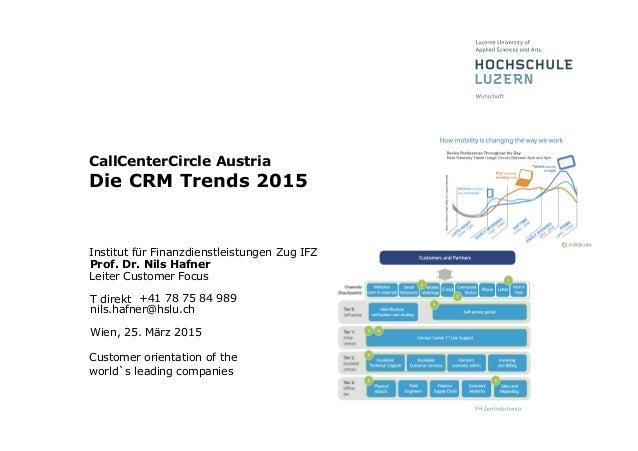 Wien, 25. März 2015 Institut für Finanzdienstleistungen Zug IFZ Prof. Dr. Nils Hafner Leiter Customer Focus T direkt +41 7...