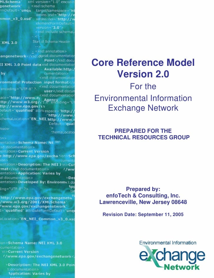 Core Reference Model     Version 2.0        For theEnvironmental Information   Exchange Network     PREPARED FOR THE TECHN...