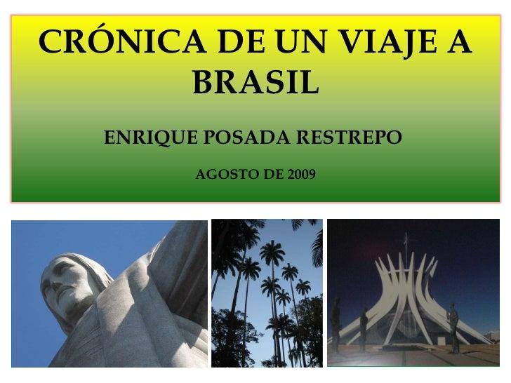 Brasil maravilloso y cautivante