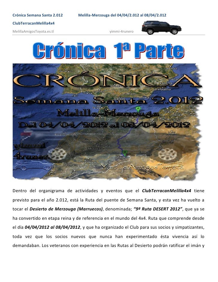 Crónica Semana Santa 2.012     Melilla-Merzouga del 04/04/2.012 al 08/04/2.012ClubTerracanMelilla4x4MelillaAmigosToyota.es...