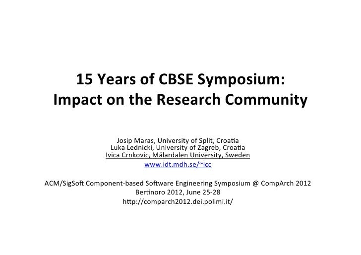 15 Years of CBSE Symposium:     Impact on the Research Community                                  ...