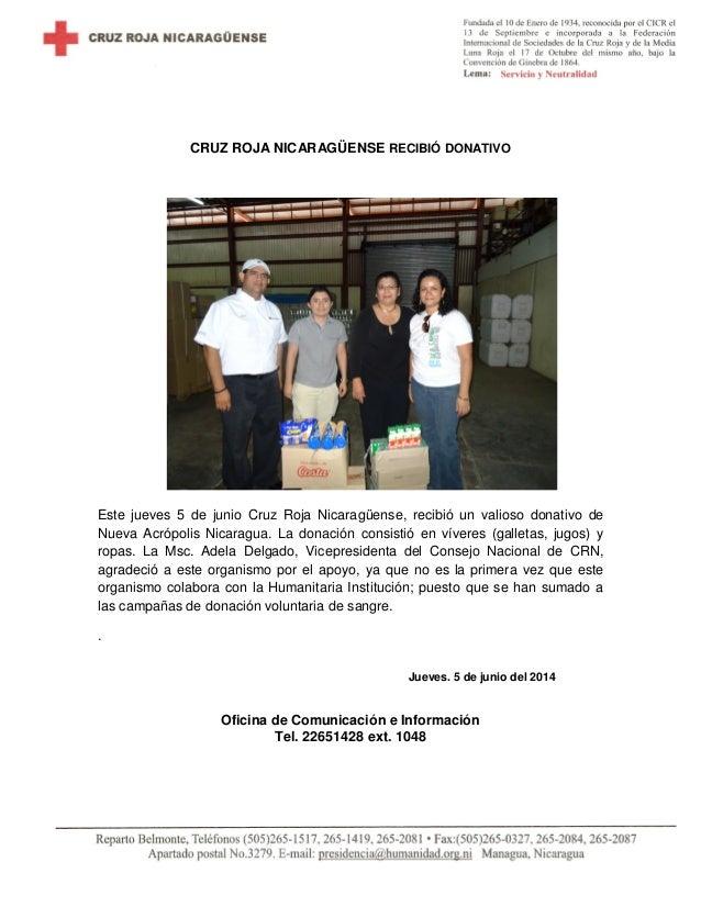 CRUZ ROJA NICARAGÜENSE RECIBIÓ DONATIVO Este jueves 5 de junio Cruz Roja Nicaragüense, recibió un valioso donativo de Nuev...