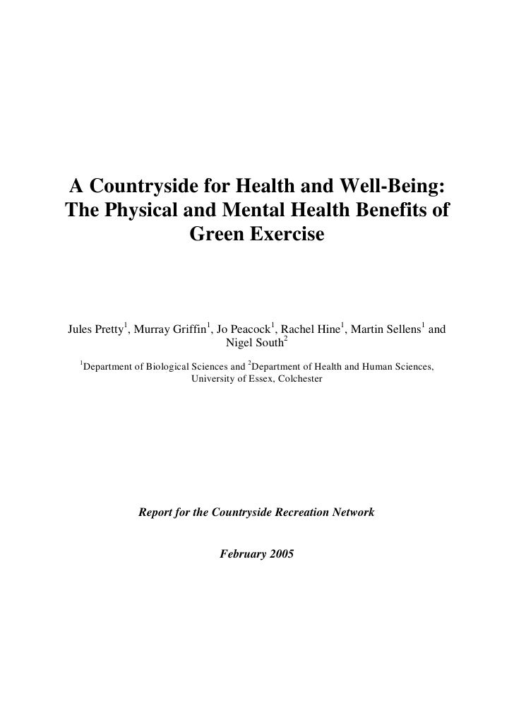A Countryside for Health and Well-Being:The Physical and Mental Health Benefits of              Green ExerciseJules Pretty...