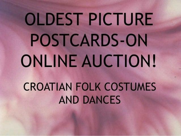 OLDEST PICTURE POSTCARDS-ONONLINE AUCTION!CROATIAN FOLK COSTUMES      AND DANCES