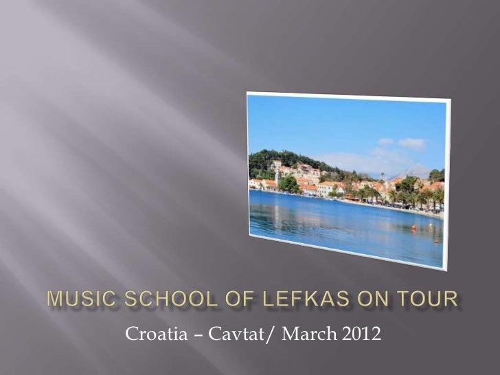 Croatia – Cavtat/ March 2012