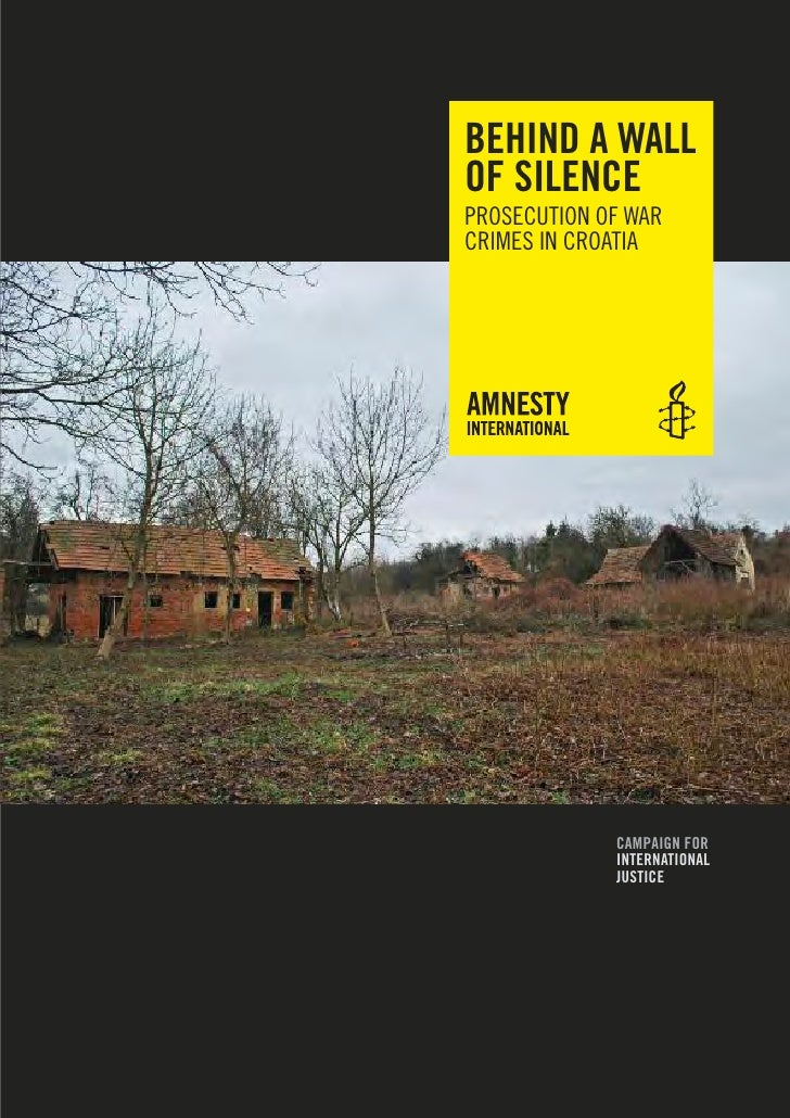 BEHIND A WALLOF SILENCEPRoSECUtIon of WARCRImES In CRoAtIA             CAmPAIgN FOr             INtErNAtIONAL             ...