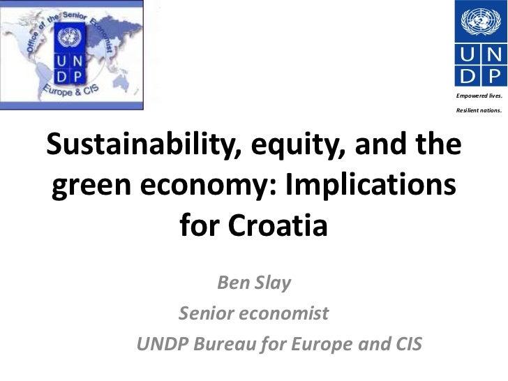 Croatia - Sustainability, Equity and the Green Economy