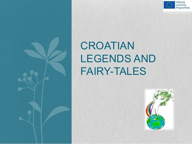 CROATIAN LEGENDS AND FAIRY-TALES
