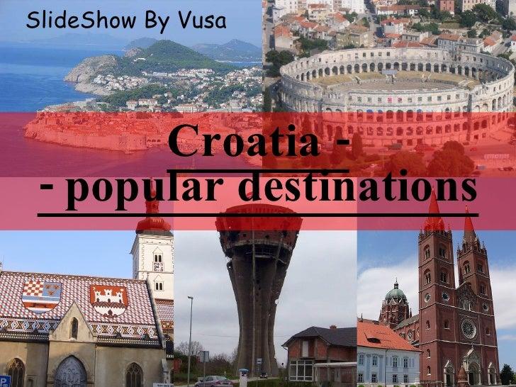 Croatia Part2 (Popular Destinations)