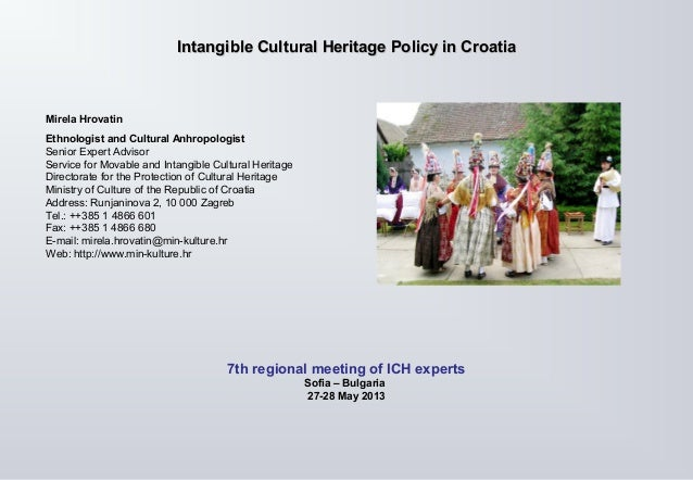 Intangible Cultural HeritageIntangible Cultural Heritage PolicyPolicy in Croatiain CroatiaMirela HrovatinEthnologist and C...