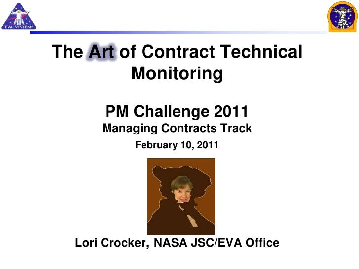 The Art of Contract Technical         Monitoring      PM Challenge 2011      Managing Contracts Track           February 1...