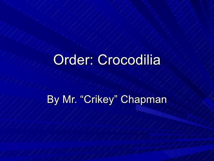 Crocodiles Notes