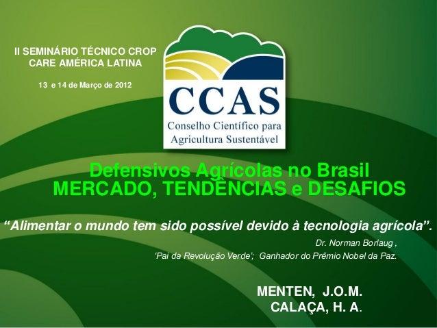 Croda: Mercado, Tendências e Desafios 2012