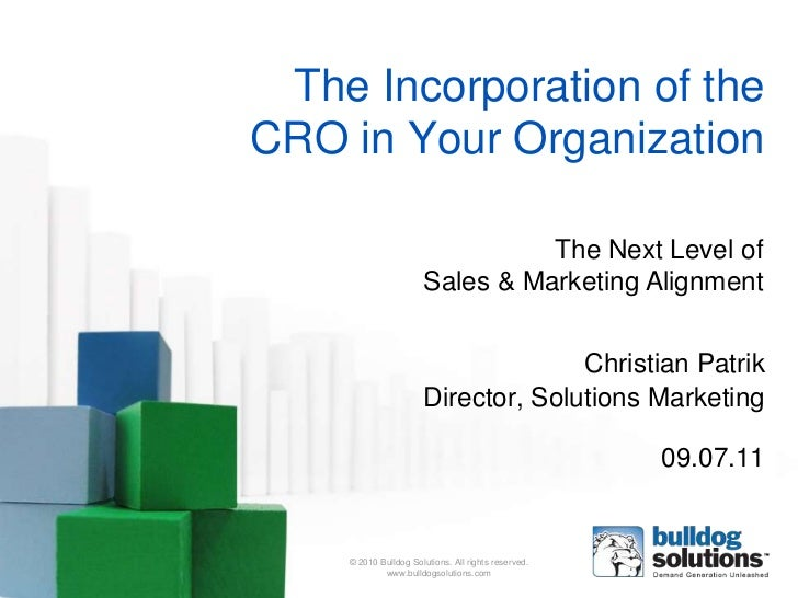 The Incorporation of theCRO in Your Organization                                 The Next Level of                       S...