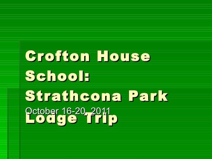 Crofton House School:  Strathcona Park Lodge Trip October 16-20, 2011