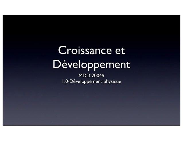 Croissance et Développement MDD 20049 1.0-Développement physique