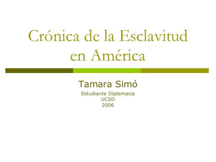 Cronica De Esclavitud