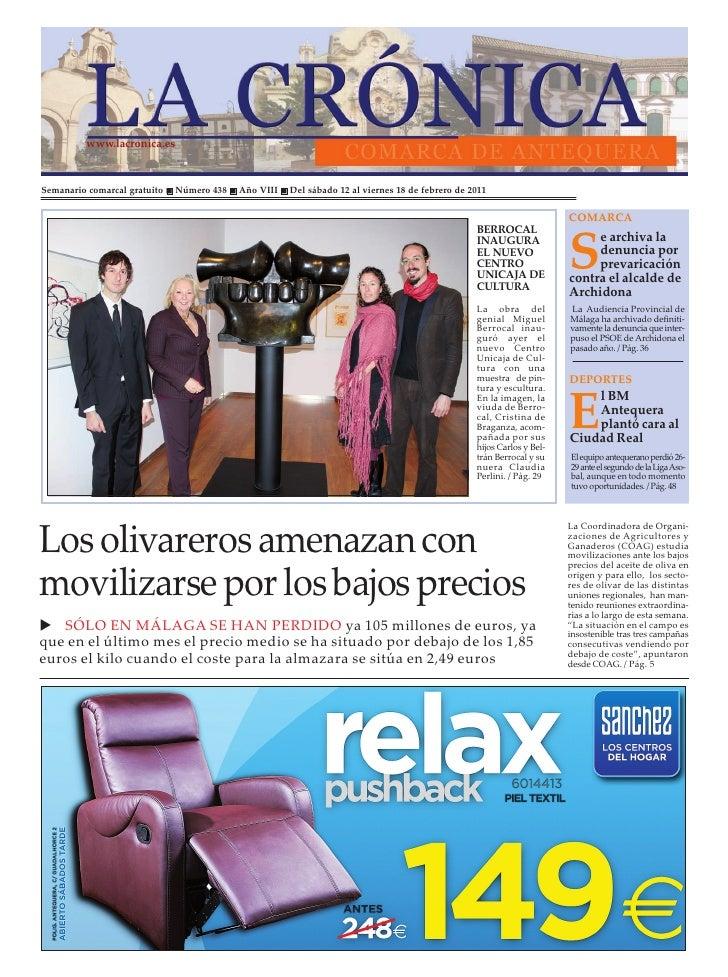 www.lacronica.esSemanario comarcal gratuito   Número 438   Año VIII   Del sábado 12 al viernes 18 de febrero de 2011      ...