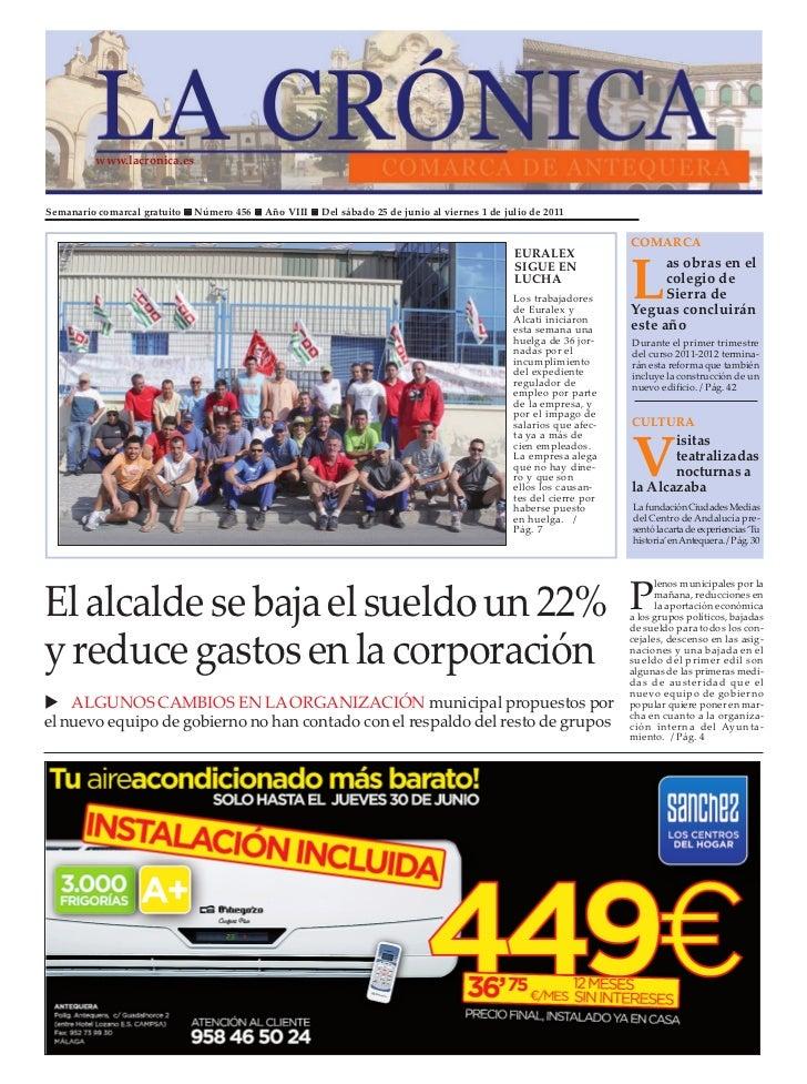 www.lacronica.esSemanario comarcal gratuito   Número 456   Año VIII   Del sábado 25 de junio al viernes 1 de julio de 2011...