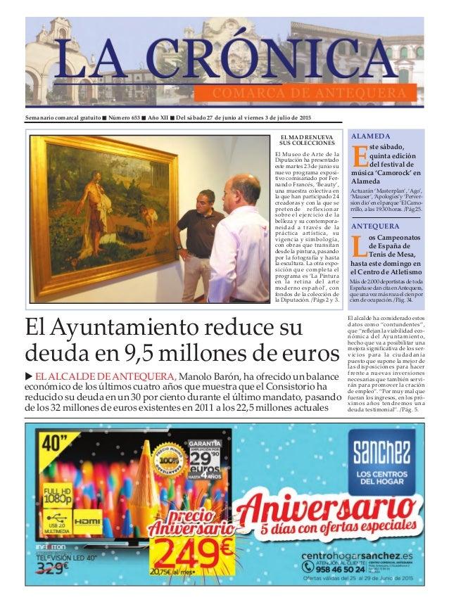 Semanario comarcal gratuito Número 653 Año XII Del sábado 27 de junio al viernes 3 de julio de 2015 E ste sábado, quinta e...