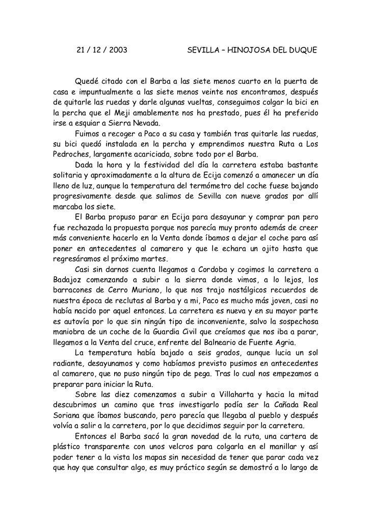21 / 12 / 2003                  SEVILLA – HINOJOSA DEL DUQUE       Quedé citado con el Barba a las siete menos cuarto en l...