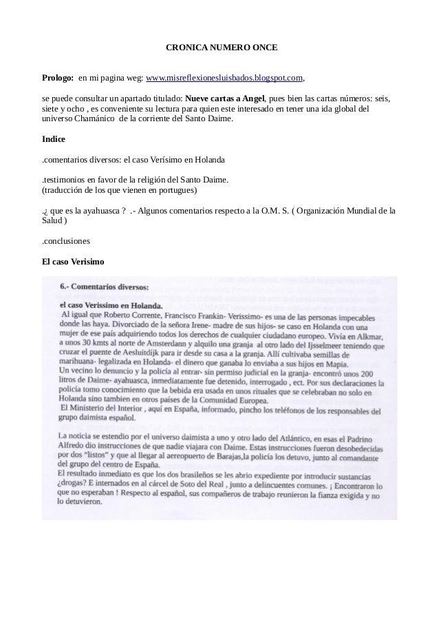CRONICA NUMERO ONCE  Prologo: en mi pagina weg: www.misreflexionesluisbados.blogspot.com,  se puede consultar un apartado ...